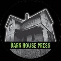 Dark House Press