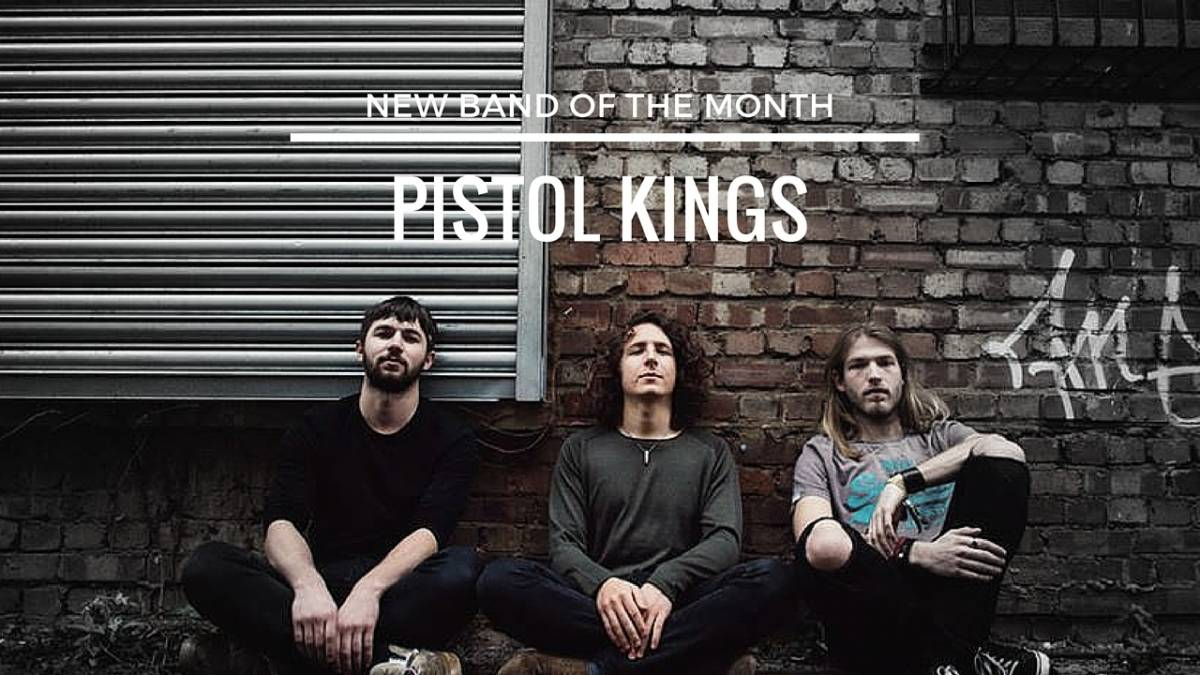 pistol kings new band of month