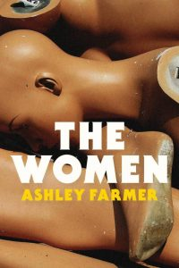 Cover art of The Women by Ashley Farmer