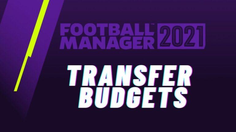 FM 21 Transfer Budgets